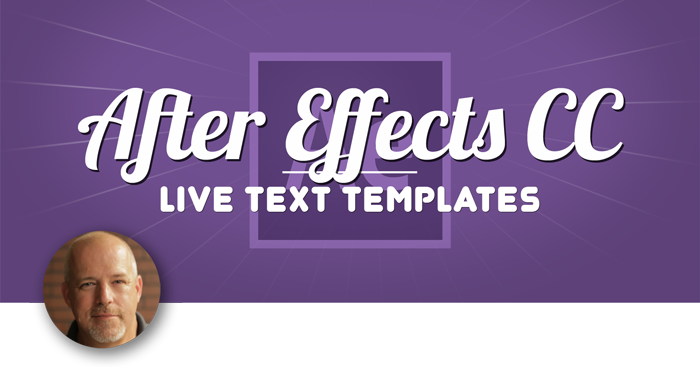 Live Text Templates in After Effects