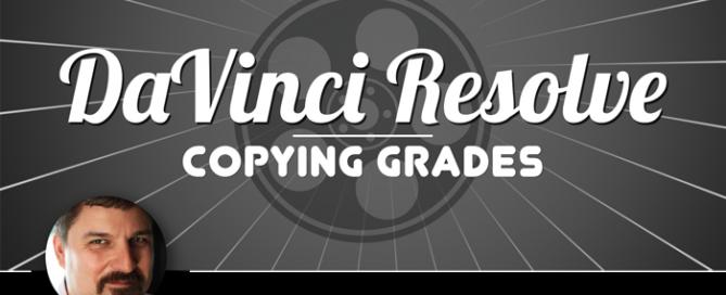Copying a grade in DaVinci Resolve 12
